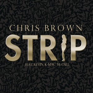 Chris-brown-Strip-feat-Kevin-McCall