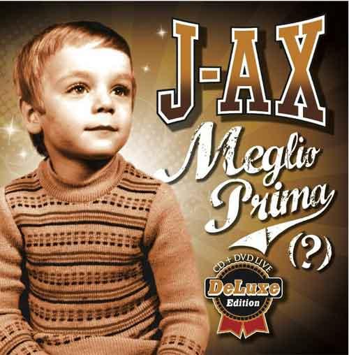 Meglio Prima Deluxe J Ax