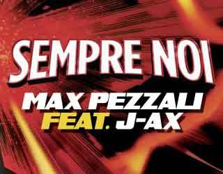 max_pezzali_sempre_noi