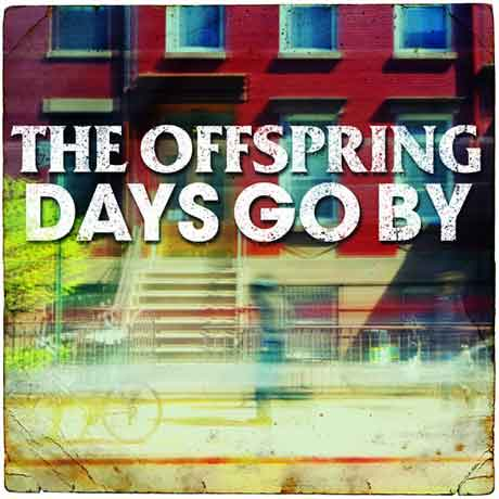 the-offspring-days-go-by