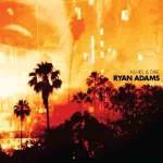 Chains of love (Ryan Adams): traduzione, testo, video