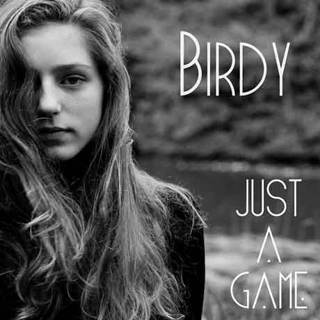 "Birdy ""Just A Game"" video ufficiale"