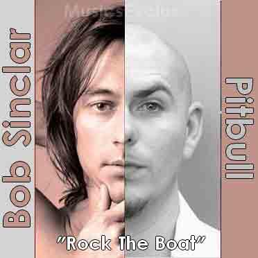Rock The Boat (Bob Sinclar ft. Pitbull): testo, traduzione, video