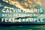 Calvin-Harris-feat-Example-Well-Be-Coming-Back