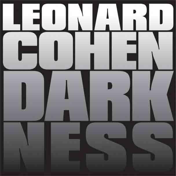 Darkness (Leonard Cohen): traduzione, testo, audio