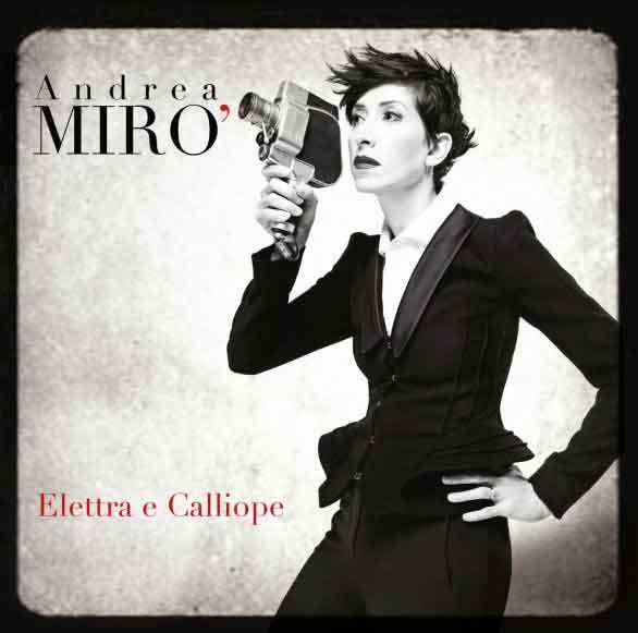 """Andrea Mirò """"Elettra e calliope"""" tracklist album"""
