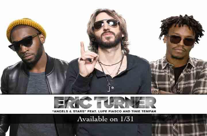 Angels and Stars (Eric Turner ft. Tinie Tempah & Lupe Fiasco): testo, audio