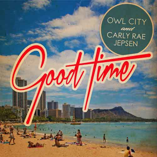 """Owl City, Carly Rae Jepsen """"Good Time"""" Video Ufficiale"""