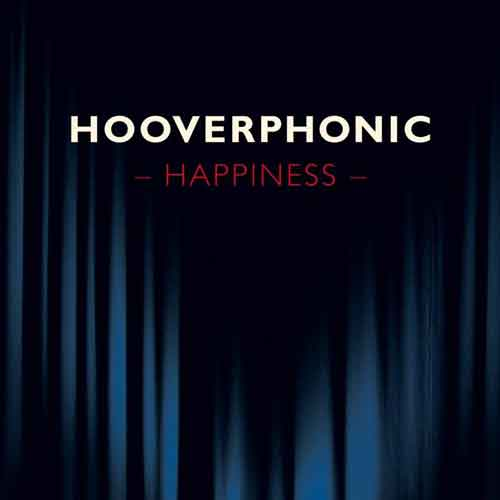 "Hooverphonic ""Happiness"" Video Ufficiale"