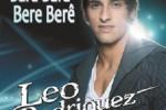 Leo-Rodriguez-Bara-Bara-Bere-Bere