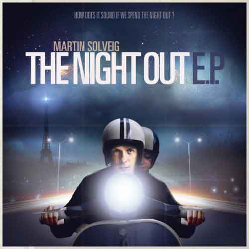 Video Ufficiale The Night Out | Martin Solveig