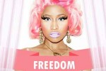 Freedom Nicki Minaj