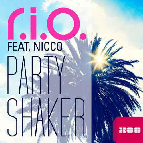 """R.i.o. Feat. Nicco """"Party Shaker"""" Video Ufficiale"""