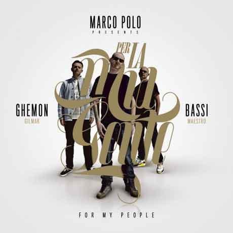 """Ghemon, Marco Polo, Bassi Maestro """"Per La Mia Gente (For My People)"""" tracklist album"""