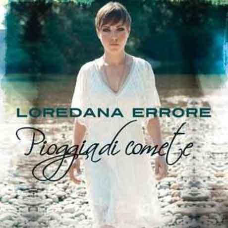 """Loredana Errore """"Pioggia di comete"""": tracklist e copertina album"""
