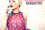 Radioactive Rita Ora