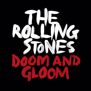 "Rolling Stones ""Doom And Gloom"" lyrics video"