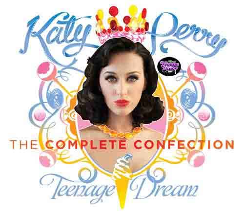 Teenage Dream The Complete Confection: tracklist album Katy Perry