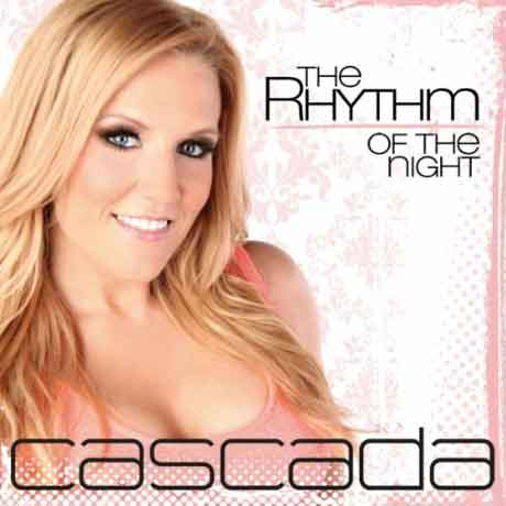 "Cascada ""The Rhythm of the Night"": Video Ufficiale"