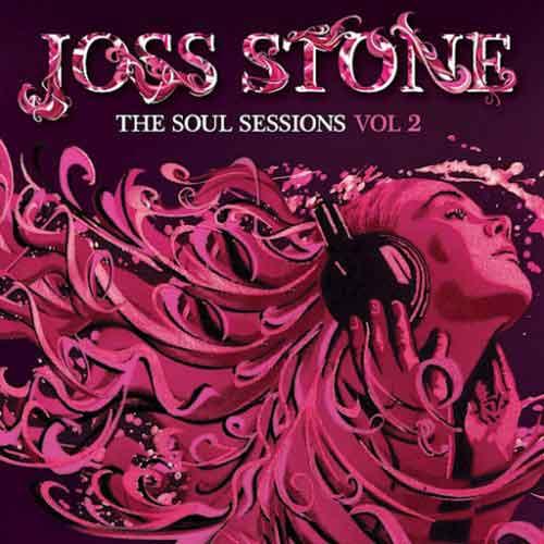 "Joss Stone ""The Soul Sessions Volume 2"" Tracklist Album"