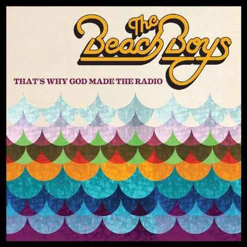 That's Why God Made the Radio | The Beach Boys | Tracklist album 2012