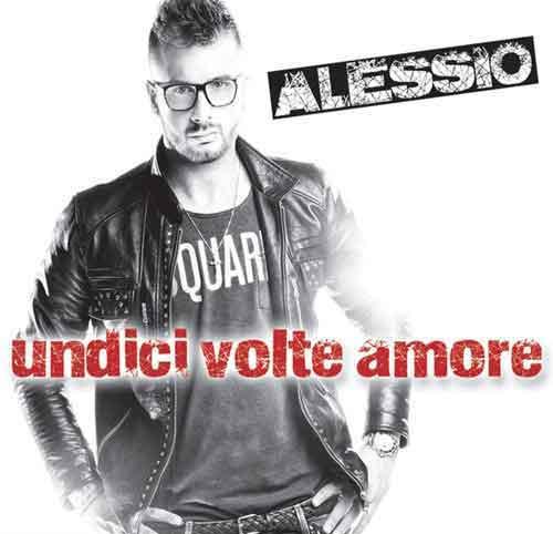 """Alessio """"Undici Volte Amore"""": tracklist nuovo album 2012"""