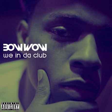 "Bow Wow ""We In Da Club"" Video Ufficiale"