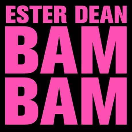 """Ester Dean """"Bam Bam"""": audio della nuova canzone"""