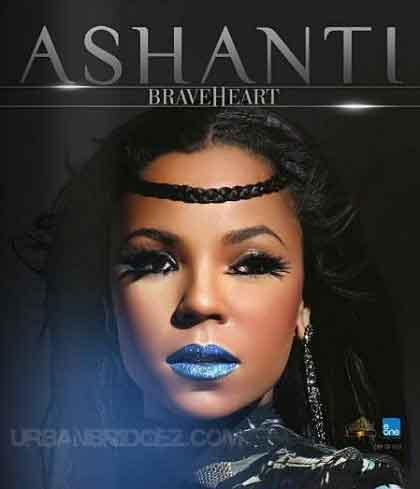 Ashanti, Braveheart: tracklist e copertina nuovo album