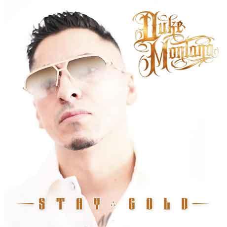 """Duke Montana """"Stay Gold"""": tracklist del nuovo album"""