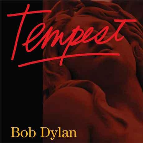 """Bob Dylan """"Tempest"""" è il titolo del nuovo album. La tracklist e la copertina"""