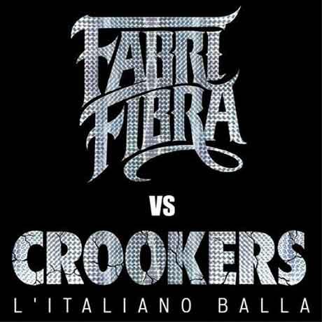 Testo l'Italiano Balla (Fabri Fibra - Crookers)