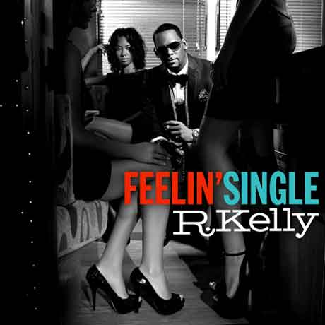 """R. Kelly """"Feelin' Single"""" Video Ufficiale"""