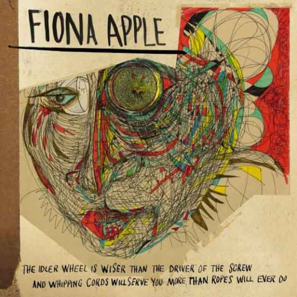 The Idler Wheel | Fiona Apple | tracklist e copertina album 2012