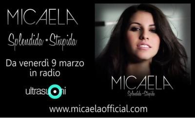 Splendida Stupida (Micaela): video ufficiale e testo