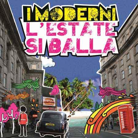 """I Moderni """"L'Estate Si Balla"""": Video Ufficiale"""