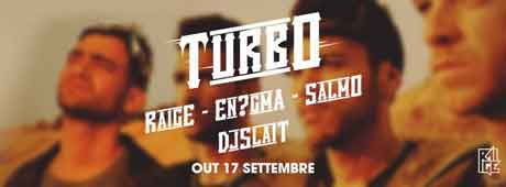 "Raige ""Turbo"" Video Ufficiale feat. Enigma, Salmo & Dj Slait"