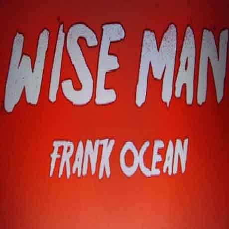 Frank-Ocean-Wise-Man