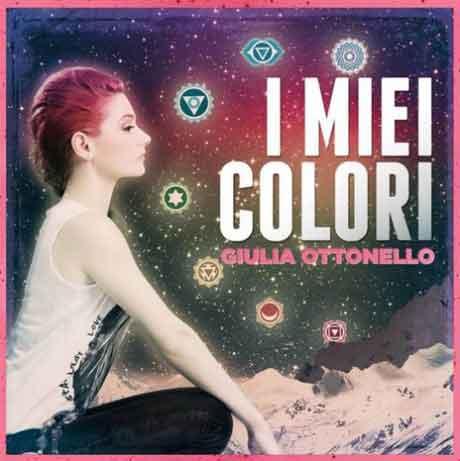 """Giulia Ottonello """"I miei colori"""" tracklist e copertina album"""
