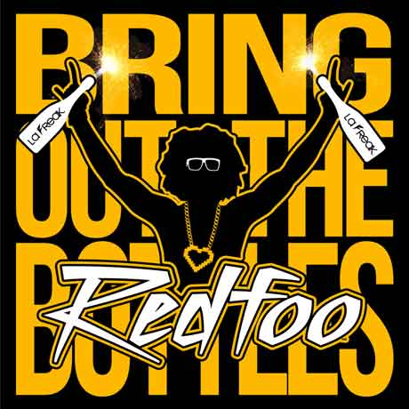 "RedFoo (LMFAO) canta da solista ""Bring Out the Bottles"" audio"
