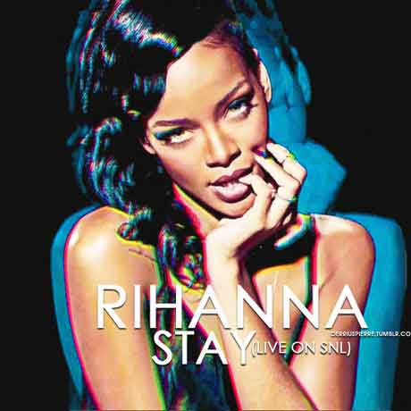Stay Rihanna