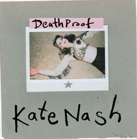"Kate Nash ""Death Proof"" Video ufficiale e tracklist EP"