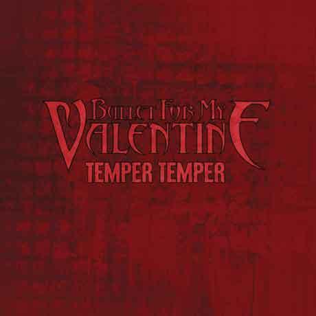 """Bullet for My Valentine """"Temper Temper"""": tracklist del nuovo album"""
