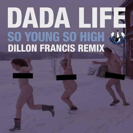 Dada-Life-So-Young-So-High--Artwork