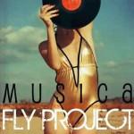 """Fly Project """"Musica"""" testo, traduzione, video ufficiale"""