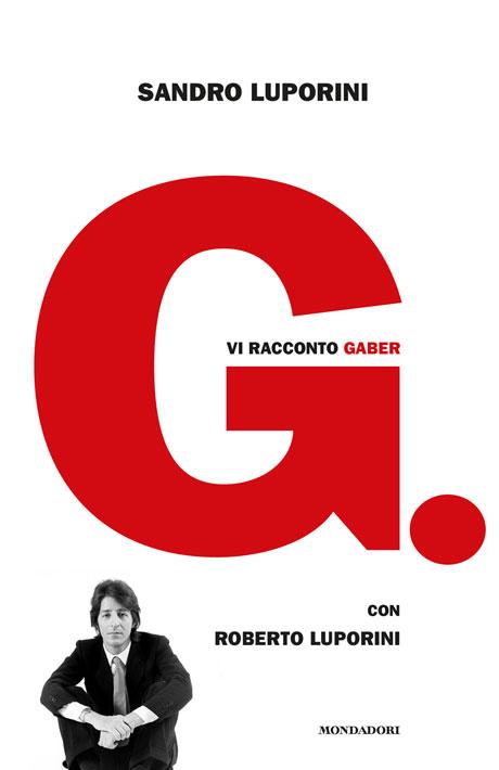 SANDRO_LUPORINI_Vi_racconto_Gaber