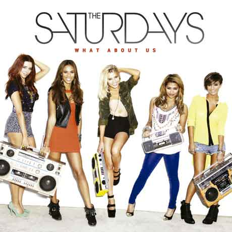 The-Saturdays-What-About-Us-artwork