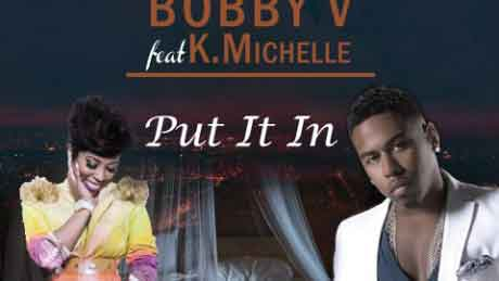 "Bobby V feat K. Michelle ""Put It In"" video ufficiale"
