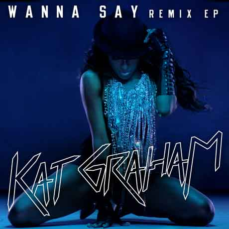 "Kat Graham ""Wanna Say"" video ufficiale"