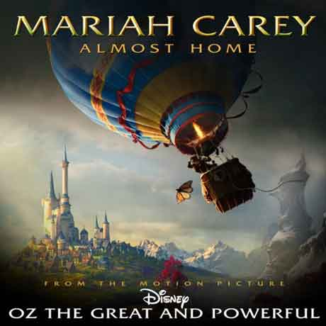 Mariah-Carey-Almost-Home-oz-the-great-and-powerful